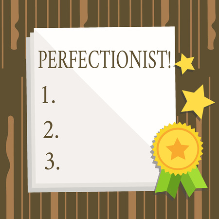 Word writing text Perfectionist. Business photo showcasing Person who wants everything to be perfect Highest standards White Blank Sheet of Parchment Paper Stationery with Ribbon Seal Stamp Label