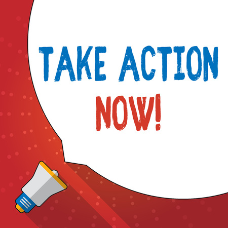 Text sign showing Take Action Now. Business photo text do something official or concerted achieve aim with problem Huge Blank White Speech Bubble Occupying Half of Screen and Small Megaphone