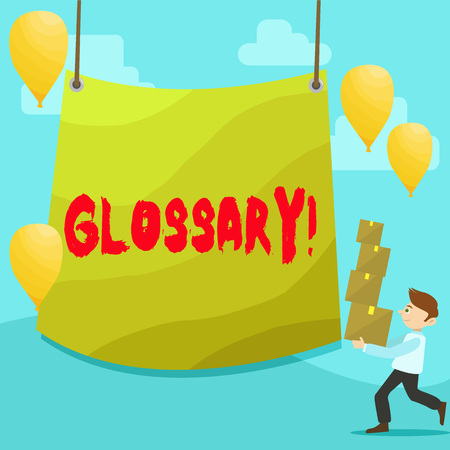 Text sign showing Glossary. Business photo text Alphabetical list of terms with meanings Vocabulary Descriptions Man Carrying Pile of Boxes with Blank Tarpaulin in the Center and Balloons Stockfoto