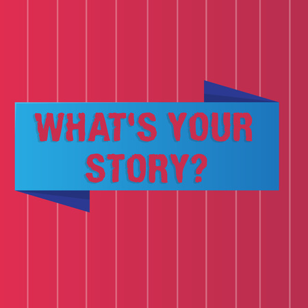Writing note showing What S Your Story question. Business concept for Telling demonstratingal past experiences Storytelling Color Banner photo on Vertically Striped Two Toned Backdrop
