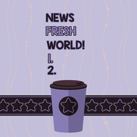 Conceptual hand writing showing News Fresh World. Concept meaning newly received information especially about recent events 3D Coffee To Go Cup with Lid Cover and Stars Text Space