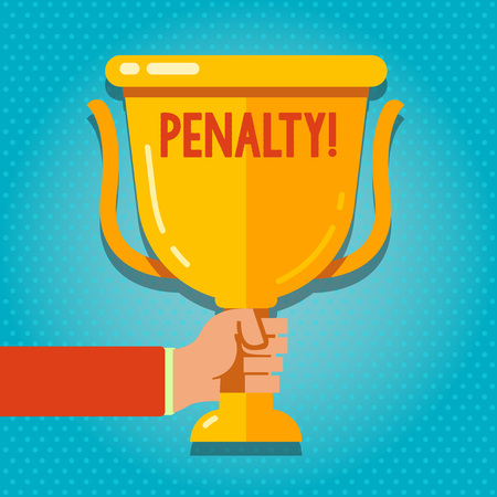Word writing text Penalty. Business photo showcasing Punishment imposed for breaking a law rule or contract Sports term Hand Holding Blank Golden Championship Winners Cup Trophy with Reflection