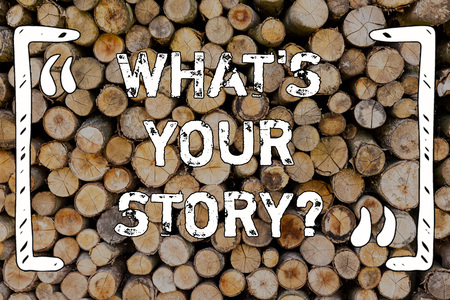 Word writing text What S Your Story question. Business photo showcasing Telling demonstratingal past experiences Storytelling Wooden background vintage wood wild message ideas intentions thoughts 写真素材