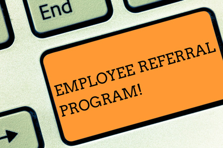 Text sign showing Employee Referral Program. Business photo text Recommend right jobseeker share vacant job post Keyboard key Intention to create computer message pressing keypad idea