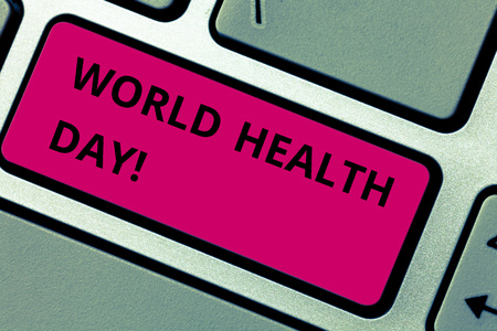 Writing note showing World Health Day. Business concept for Global health awareness day celebrated every year Keyboard key Intention to create computer message pressing keypad idea