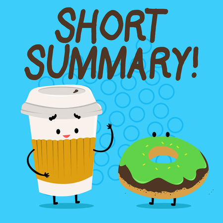 Handwriting text Short Summary. Conceptual photo Brief statement of main points clear Carry Out Paper Cup with Lid and Sleeve Beside Doughnut with Frosting on Top