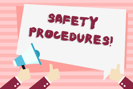 Handwriting text Safety Procedures. Conceptual photo Follow rules and regulations for workplace security Hand Holding Megaphone and Other Two Gesturing Thumbs Up with Text Balloon Imagens
