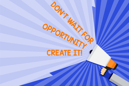 Word writing text Don T Wait For Opportunity Create It. Business photo showcasing work hard on yourself and begin from now Hand Holding Megaphone with Blank Wide Beam for Extending the Volume Range Banco de Imagens