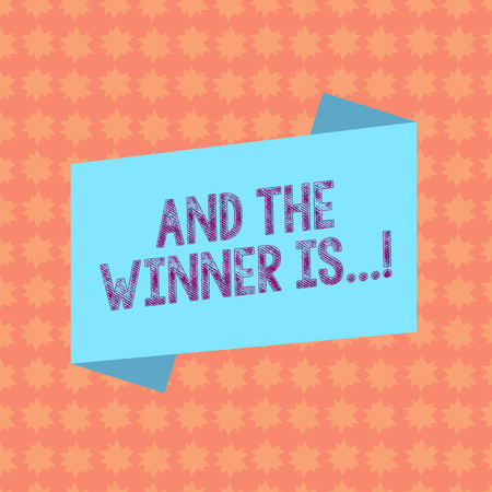 Writing note showing And The Winner Is. Business concept for announcing who got first place at competition or exam Blank Color Folded Banner Strip Flat Style Announcement Poster