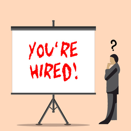 Word writing text You Re Hired. Business photo showcasing Used by huanalysis resources indicate employee that he is got job Businessman with Question Mark Above his Head Standing Beside Blank Screen