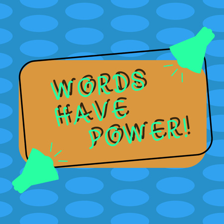Word writing text Words Have Power. Business photo showcasing Energy Ability to heal help hinder humble and humiliate Two Megaphone with Sound icon on Blank Color Outlined Rectangular Shape