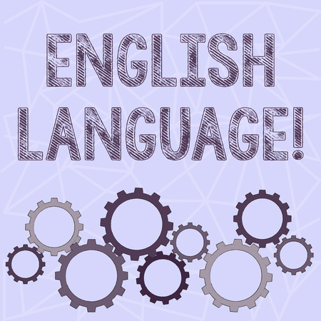 Conceptual hand writing showing English Language. Concept meaning third spoken native lang in world after Chinese and Spanish Colorful Cog Wheel Gear Engaging, Interlocking and Tesselating