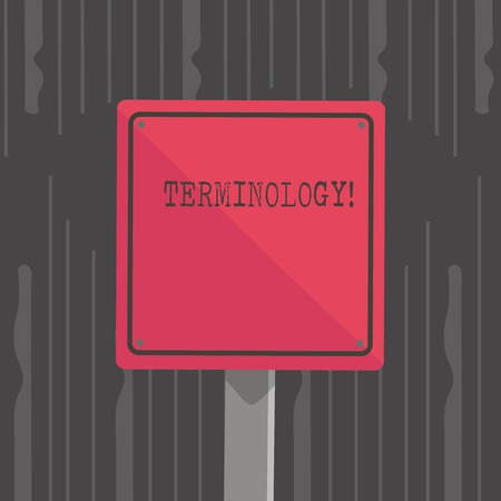 Handwriting text Terminology. Conceptual photo Collection of terms used by different profession study industry 3D Square Blank Colorful Caution Road Sign with Black Border Mounted on Wood