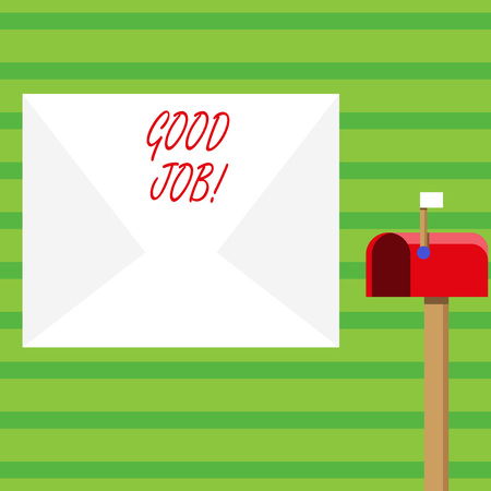 Word writing text Good Job. Business photo showcasing used for praising someone for something they have done well Blank Big White Envelope and Open Red Mailbox with Small Flag Up Signalling