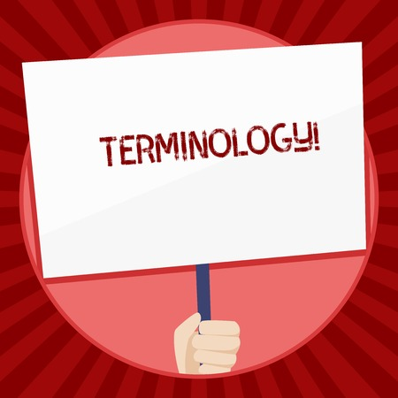 Handwriting text Terminology. Conceptual photo Collection of terms used by different profession study industry Hand Holding Blank White Placard Supported by Handle for Social Awareness