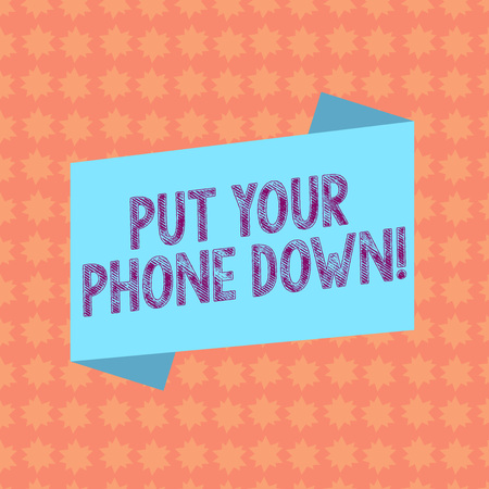 Writing note showing Put Your Phone Down. Business concept for end telephone connection saying goodbye caller Blank Color Folded Banner Strip Flat Style Announcement Poster Stock fotó