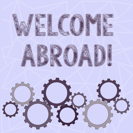 Conceptual hand writing showing Welcome Abroad. Concept meaning something that you say when someone gets on ship Colorful Cog Wheel Gear Engaging, Interlocking and Tesselating Imagens