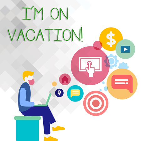 Text sign showing I M On Vacation. Business photo showcasing Break from stressful work pressure travel worldwide Man Sitting Down with Laptop on his Lap and SEO Driver Icons on Blank Space Stockfoto