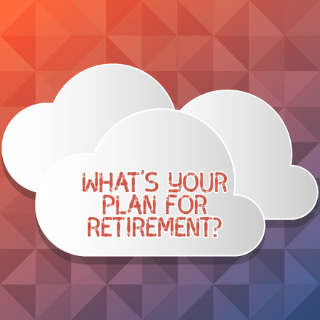 Handwriting text writing What S Your Plan For Retirementquestion. Conceptual photo Thought any plans when you grow old Blank White Fluffy Clouds Cut Out of Board Floating on Top of Each Other Banco de Imagens - 119465758