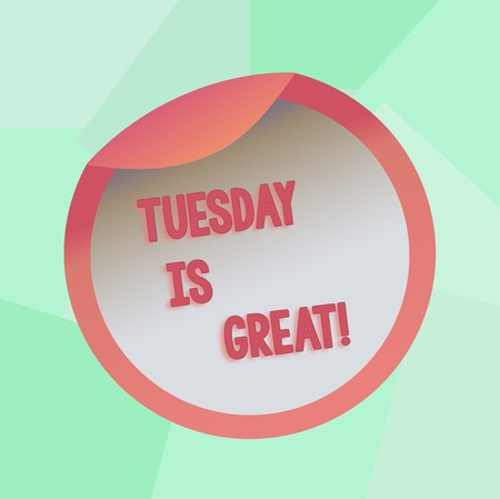 Conceptual hand writing showing Tuesday Is Great. Concept meaning Excellent second day of the week Good routine Inspiration Bottle Packaging Lid Carton Container Easy to Open Cover