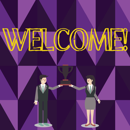 Word writing text Welcome. Business photo showcasing Warm salutation acknowledgement for someone amiable loved thanked Man and Woman in Business Suit Holding Together the Championship Trophy Cup