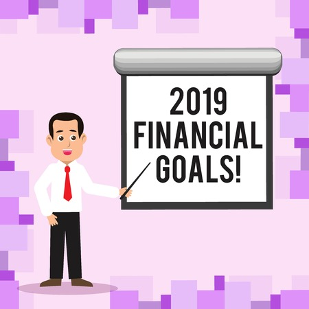 Writing note showing 2019 Financial Goals. Business concept for New business strategy earn more profits less investment Man in Necktie Holding Stick Pointing White Screen on Wall Stock Photo