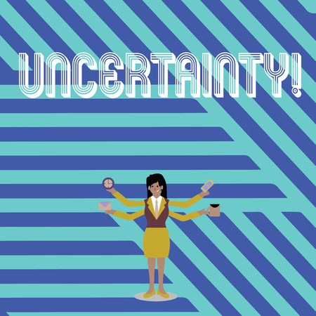 Text sign showing Uncertainty. Business photo text Unpredictability of certain situations events behavior Businesswoman with Four Arms Extending Sideways Holding Workers Needed Item