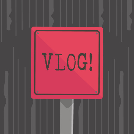 Handwriting text Vlog. Conceptual photo Entertaining multimedia self broadcasting news reporting stories 3D Square Blank Colorful Caution Road Sign with Black Border Mounted on Wood