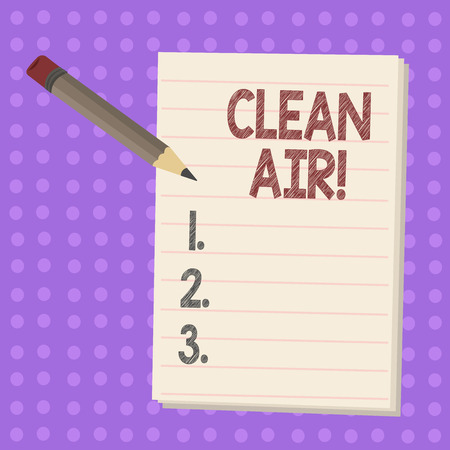 Writing note showing Clean Air. Business concept for forbidding in certain areas burning any fuel that produces smoke Pencil with Eraser and Pad on Two Toned Polka Dot Background