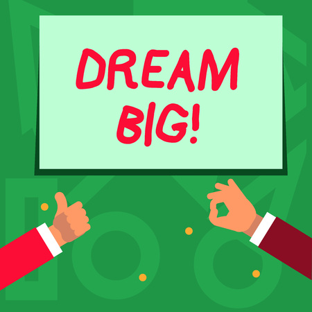 Handwriting text writing Dream Big. Conceptual photo seeking purpose for your life and becoming fulfilled in process Two Businessmen Hands Gesturing the Thumbs Up and Okay Sign for Promotion Stock Photo
