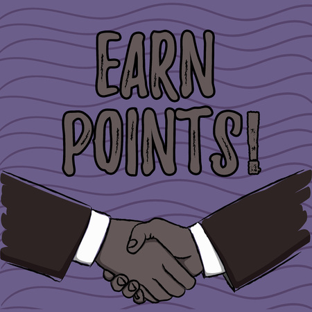 Word writing text Earn Points. Business photo showcasing collecting big scores in order qualify to win big prize Businessmen Shaking Hands Firmly as Gesture Form of Greeting and Agreement