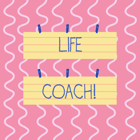 Text sign showing Life Coach. Business photo showcasing demonstrating employed to help showing attain their goals career Two Color Blank Strip Size Lined Paper Sheet Hanging Using Blue Clothespin