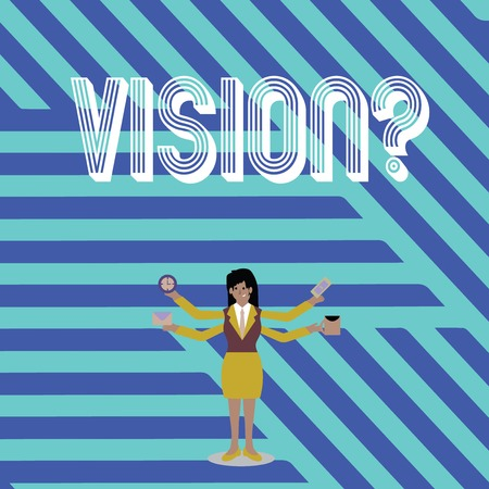 Text sign showing Vision question. Business photo text Company commitment describing future realistic state Businesswoman with Four Arms Extending Sideways Holding Workers Needed Item