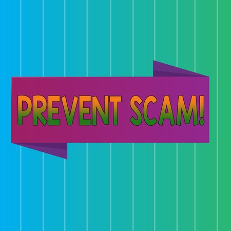 Word writing text Prevent Scam. Business photo showcasing Consumer protection fraudulent transactions Blank Folded Color Banner photo on Vertically Striped Two Toned Backdrop