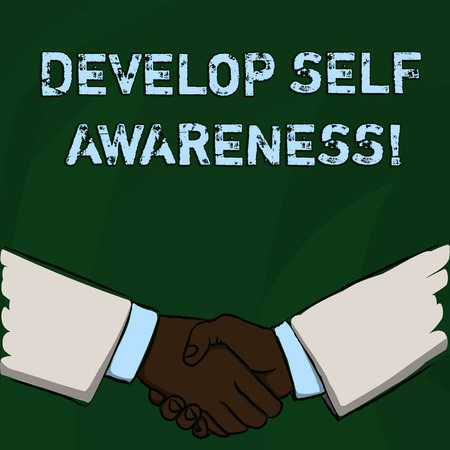 Word writing text Develop Self Awareness. Business photo showcasing What you think you become motivate and grow Businessmen Shaking Hands Firmly as Gesture Form of Greeting and Agreement