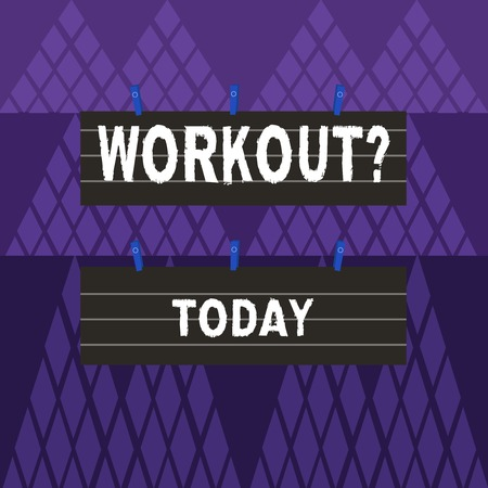 Text sign showing Workout question. Business photo showcasing Activity for wellness bodybuilding training exercising Two Color Blank Strip Size Lined Paper Sheet Hanging Using Blue Clothespin