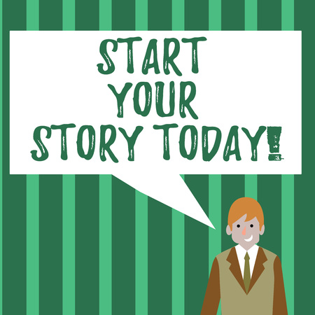 Word writing text Start Your Story Today. Business photo showcasing work hard on yourself and begin from this moment Businessman Smiling and Talking with Blank Rectangular Color Speech Bubble