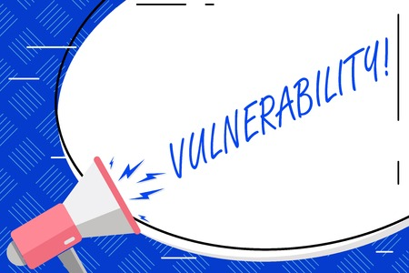 Writing note showing Vulnerability. Business concept for Information susceptibility systems bug exploitation attacker Blank White Huge Oval Shape Sticker and Megaphone Shouting