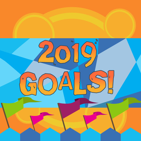 Writing note showing 2019 Goals. Business concept for something you hope to achieve or get in near or far future Colorful Pennant Streamer Flag Stick Mounted on Picket Fence