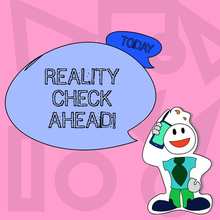 Conceptual hand writing showing Reality Check Ahead. Concept meaning Unveil truth knowing actuality avoid being sceptical Man in Necktie Holding Smartphone to Head in Sticker Style 免版税图像