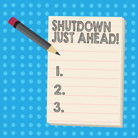 Writing note showing Shutdown Just Ahead. Business concept for closing factory business either short time or forever Pencil with Eraser and Pad on Two Toned Polka Dot Background