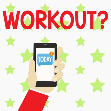 Handwriting text writing Workoutquestion. Conceptual photo Activity for wellness bodybuilding training exercising Human Hand Holding Smartphone with Numbered Unread Blank Message on Screen