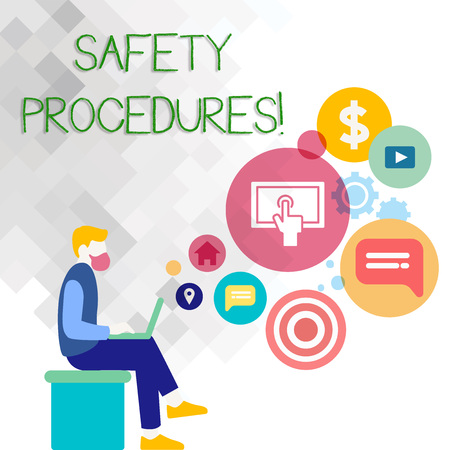 Text sign showing Safety Procedures. Business photo showcasing Follow rules and regulations for workplace security Man Sitting Down with Laptop on his Lap and SEO Driver Icons on Blank Space