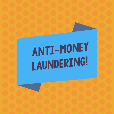 Writing note showing Anti Money Laundering. Business concept for regulations stop generating income through illegal actions Blank Color Folded Banner Strip Flat Style Announcement Poster