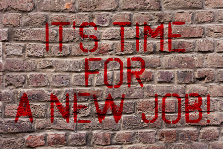 Writing note showing It S Time For A New Job. Business concept for having paid position regular employment Brick Wall art like Graffiti motivational call written on the wall Stock fotó