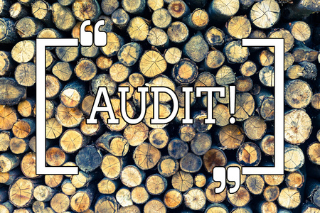 Handwriting text writing Audit. Conceptual photo Local company auditors perform their financial investigation annually Wooden background vintage wood wild message ideas intentions thoughts 写真素材