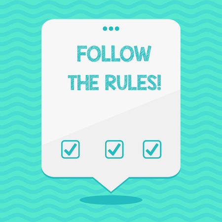 Text sign showing Follow The Rules. Business photo showcasing go with regulations governing conduct or procedure Blank Space White Speech Balloon Floating with Three Punched Holes on Top