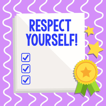 Conceptual hand writing showing Respect Yourself. Concept meaning believing that you good and worthy being treated well White Sheet of Parchment Paper with Ribbon Seal Stamp Label