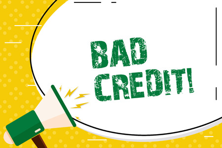 Writing note showing Bad Credit. Business concept for offering help after going for loan then getting rejected Blank White Huge Oval Shape Sticker and Megaphone Shouting