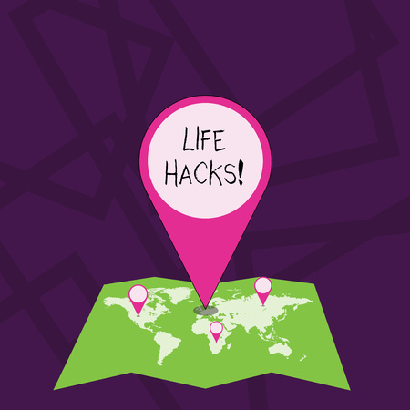 Text sign showing Life Hacks. Business photo showcasing technique adopted analysisage ones time and daily activities Colorful Huge Location Marker Pin Pointing to an Area or GPS Address on Map